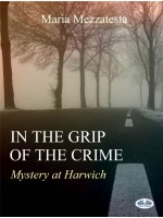 In the grip of the crime -Mystery at Harwich