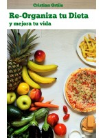 Re-Organiza Tu Dieta-Y Mejora Tu Vida