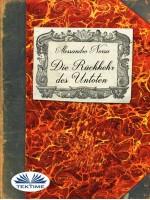 Die Rückkehr des Untoten-Eine Reise in das Reich der Vampire