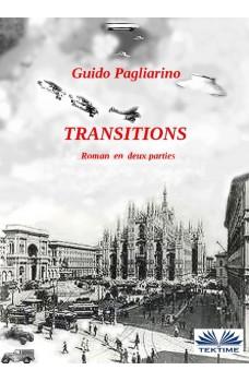 Transitions-Roman En Deux Parties: Univers Parallèles- Le Péché Originel