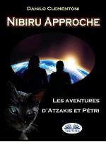 Nibiru Approche-Les Aventures D'Atzakis Et Pétri