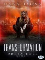 Transformation-Dreya Love Book 1
