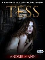 Tess-L'Abomination De La Traite Des Êtres Humains