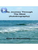 My Journey Through The West (Autobiography)