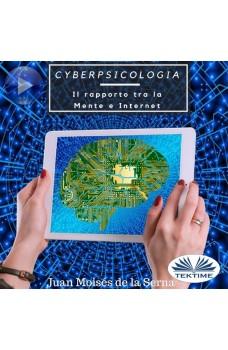 Cyberpsicologia-Il Rapporto Tra La Mente E Internet