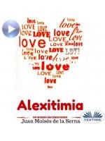 Alexitimia-Un Mundo Sin Emociones