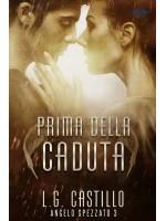 Prima Della Caduta (Angelo Spezzato #3)