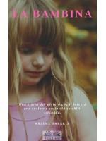 La Bambina-Racconti Del Mistero Nella Zona Coloniale