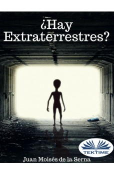 ¿Hay Extraterrestres?