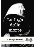 La Fuga Dalla Morte