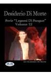 Desiderio Di Morte-Legami Di Sangue Volume 12