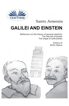 Galilei And Einstein-Reflections On The Theory Of General Relativity. The Free Fall Of Bodies.