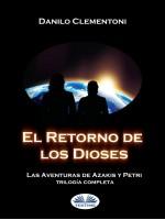 El Retorno De Los Dioses-Las Aventuras De Azakis Y Petri