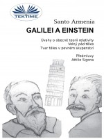 Galilei A Einstein-Úvahy O Obecné Teorii Relativity – Volný Pád Těles