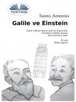Galile Ve Einstein-Genel İzafiyet Teorisi Üzerine Düşünceler - Ağır Cizimlerin Serbest Düşüşü