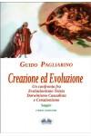 Creazione Ed Evoluzione-Un Confronto Fra Evoluzionismo Teista, Darwinismo Casualista E Creazionismo - Saggio