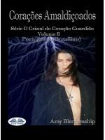 Corações Amaldiçoados-Série O Cristal Do Coração Guardião Volume 8