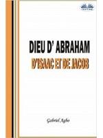 Dieu D'Abraham, D'Isaac Et De Jacob
