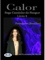 Calor-Saga Caminho Do Sangue Livro 4