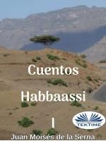 Cuentos Habbaassi I