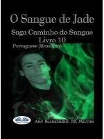 O Sangue De Jade-Saga Caminho Do Sangue Livro 10