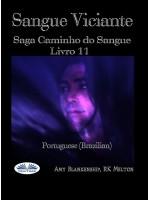 Sangue Viciante-Saga Caminho Do Sangue Livro 11