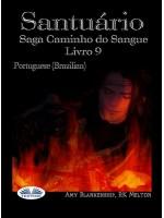 Santuário-Saga Caminho Do Sangue Livro 9