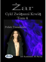 Żar (Związani Krwią Tom 4)-Cykl Związani Krwią Tom 4