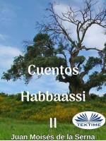 Cuentos Habbaassi II