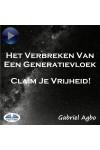 Het Verbreken Van Een Generatievloek: Claim Je Vrijheid!