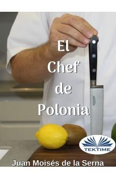 El Chef De Polonia