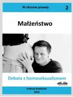 Małżeństwo-Debata Z Homoseksualizmem