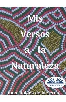 Mis Versos A La Naturaleza