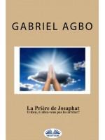 """La Prière De Josaphat : """"O Dieu, N'Allez-Vous Pas Les Arrêter ?"""""""