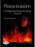Sanctuaire-La Saga Des Liens Du Sang Livre 9