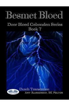 Besmet Bloed ( Door Bloed Gebonden Series Boek 7)-Door Bloed Gebonden Series Boek 7