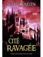 La Cité Ravagée