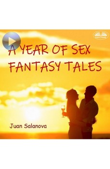 A Year Of Sex Fantasy Tales
