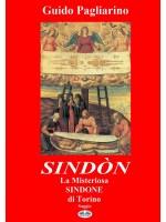 Sindòn La Misteriosa Sindone Di Torino-Saggio