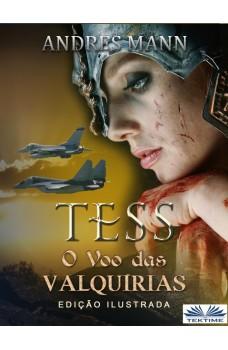 Tess: O Voo Das Valquírias