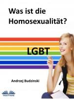 Was Ist Die Homosexualität?