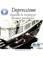 Depressione-Quando La Tristezza Diventa Patologica