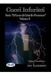 """Cuori Infuriati-""""Il Cuore Di Cristallo Protettore"""" - Volume 3"""