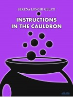 Instructions In The Cauldron