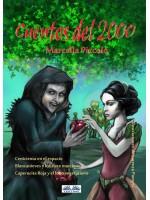 Cuentos Del 2000-Cenicienta En El Espacio, Blancanieves Y Los Siete Marcianos, Capucerita Roja Y El Lobo Vegetariano