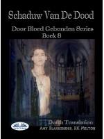 Schaduw Van De Dood (Door Bloed Gebonden Boek 8)