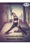 La Escalera De Cristal